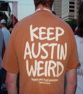 Keep Austin Weird indeed...