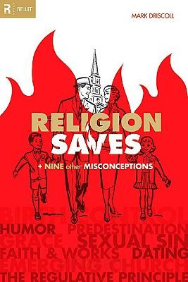 Religion Saves + Nine Other Misconceptions